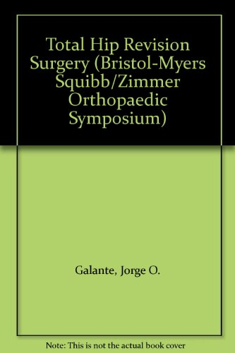 total-hip-revision-surgery-bristol-myers-squibb-zimmer-orthopaedic-symposium