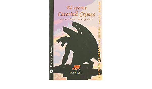 El secret de Caterina Cremec: LOURDES BOIGUES: 9788496187900: Amazon.com: Books