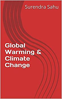 Global Warming & Climate Change by [Sahu, Surendra]