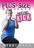 Debby Mack: Plus Size Workouts: Cardio Kick Kickboxing Workout