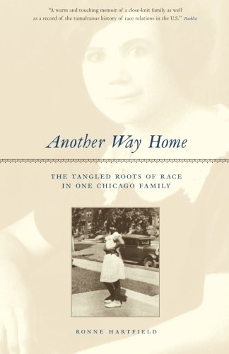 Download Another Way Home: The Tangled Roots of Race in One Chicago Family pdf epub