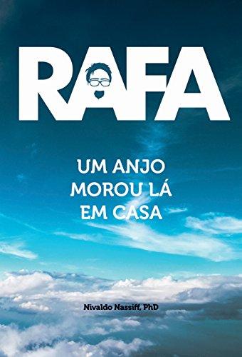 B.e.s.t Rafa: Um Anjo Morou Lá em Casa (Portuguese Edition)<br />[P.P.T]