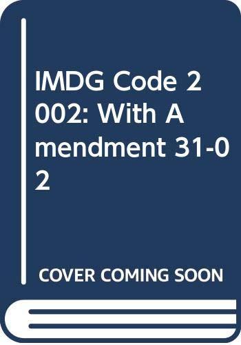 IMDG Code: International Maritime Dangerous Goods Code: With Amendment 31-02