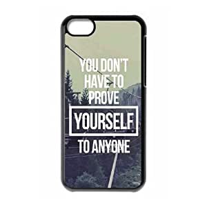 iPhone 5c Cell Phone Case Black Dont ProveYourself Hsllk