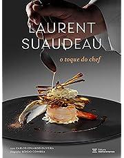 Laurent Suaudeau: o Toque do Chef