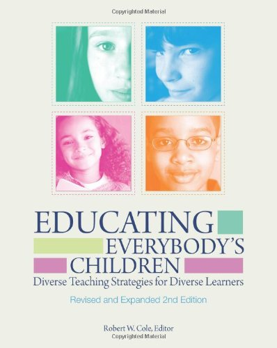 Educating Everybody's Children: Diverse Teaching Strategies for Diverse Learners