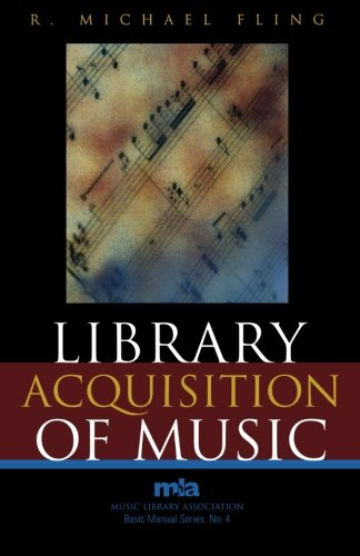 Library Acquisition of Music (Music Library Association Basic Manual Series) by Brand: Scarecrow Press