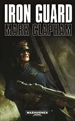 Iron Guard (Warhammer 40,000 Novels)