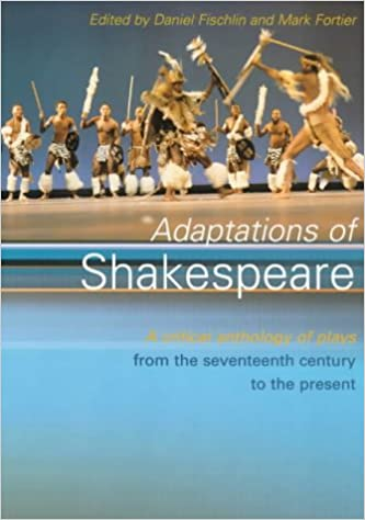 Book Adaptations of Shakespeare: An Anthology of Plays from the 17th Century to the Present