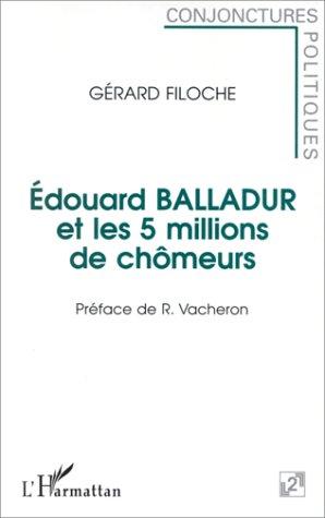 Edouard Balladur et les 5 millions de chômeurs