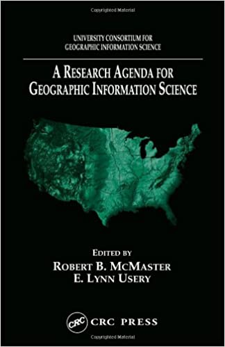 A Research Agenda for Geographic Information Science: Robert ...