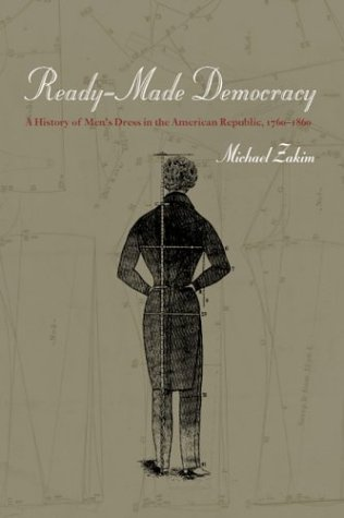 [Ready-Made Democracy: A History of Men's Dress in the American Republic, 1760-1860] (South Pacific Costumes)