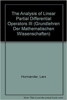 Book The Analysis of Linear Partial Differential Operators III: Pseudo-Differential Operators (Grundlehren Der Mathematischen Wissenschaften)
