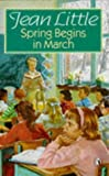 img - for Spring Begins in March book / textbook / text book