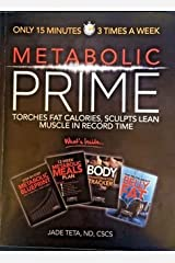Metabolic Prime: Torches Fat Calories, Sculpts Lean Muscle in Record Time Paperback
