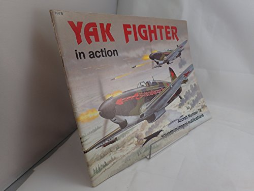 Yak Fighters in Action - Aircraft No. 78