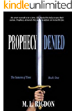 PROPHECY DENIED (Seasons of Time Book 1)