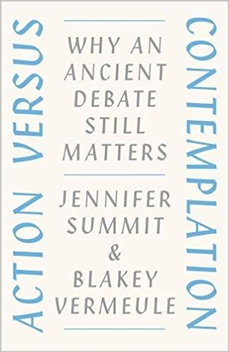Action Versus Contemplation: Why An Ancient Debate Still Matters Descargar Epub Gratis