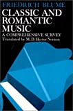 img - for Classic and Romantic Music: A Comprehensive Survey book / textbook / text book