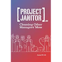 Project Janitor: Cleaning Other Manager's Mess