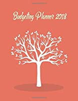 Budgeting Planner 2018: Planner Journal Notebook Finance Planner | Money Organizer | Budget Planner | Monthly Budget Planner | Debt Tracker | Saving ... Sheet Management Planner Diar) (Volume 3)