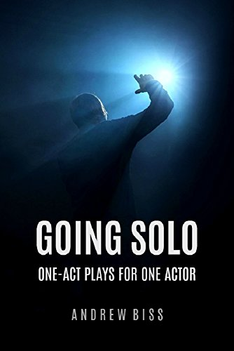 Download for free Going Solo: One-Act Plays for One Actor