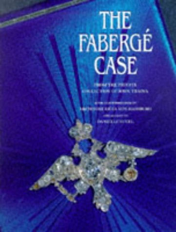 The Faberge Case: From the Private Collection of John Traina