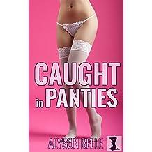 Caught in Panties