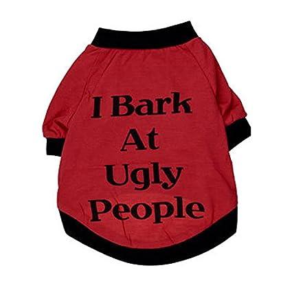 9b57cd231 Small Dog Sweater, Amiley I Bark At Ugly People Dog Cats Clothes T Shirt  Sweatshirt