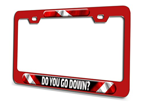 (DO YOU GO DOWN Scuba Diving Red Steel License Plate Frame 3D Style)