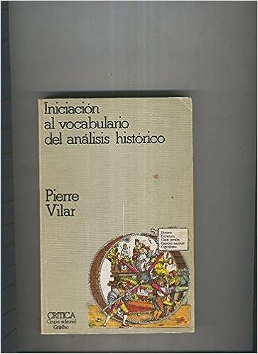 Iniciacion al vocabulario del analisis historico: Amazon.es ...