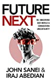 FutureNEXT: Re-imagining our world & conquering