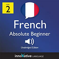 Learn French - Level 3: Lower Beginner French, Volume 1: Lessons 1-25