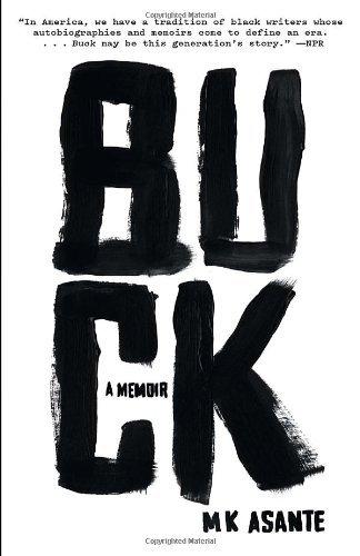 Buck by M. K. Asante (13-May-2014) Paperback