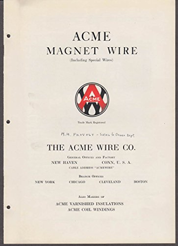 Magnet Specifications Wire (Acme Magnet Wire Specifications including Special Wires manual 1935 New Haven CT)