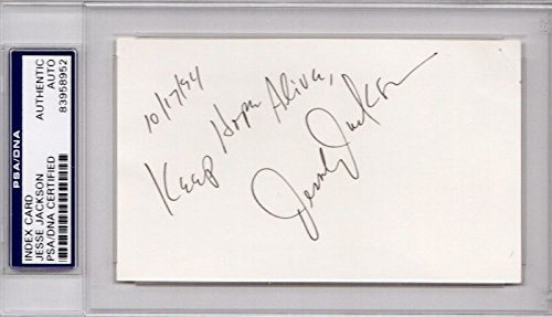 Jesse Jackson Signed - Autographed 3x5 inch Index Card with KEEP HOPE ALIVE Inscription - PSA/DNA Certificate of Authenticity (COA) (COA) - PSA Slabbed Holder (Card Index Signed Autographed 3x5)