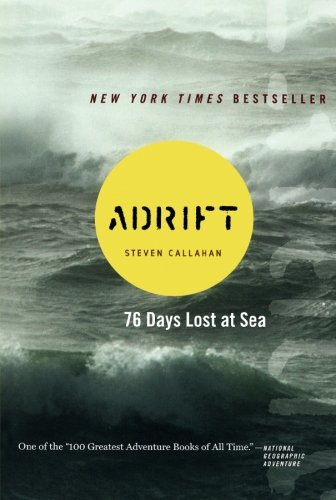 Adrift: Seventy-six Days Lost at Sea -
