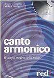 Canto armonico. Il corpo etereo della voce. CD Audio