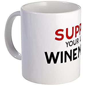 CafePress - Support: WINEMAKER Mug - Unique Coffee Mug, Coffee Cup
