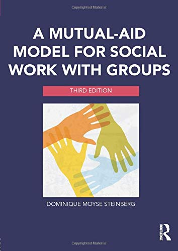 - A Mutual-Aid Model for Social Work with Groups
