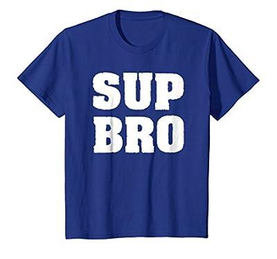 Funny Meme T-Shirt Typography Sup Bro Fun Gift For Men Women