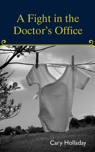 Download A Fight in the Doctor's Office ebook