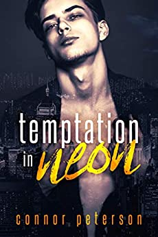 Temptation in Neon: a poly paranormal vampire dark romance (Nightbreak Book 1) by [Peterson, Connor, Davies, P.W.]