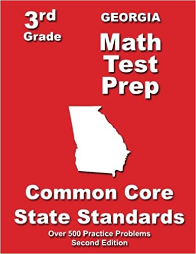 Georgia 3rd Grade Math Test Prep: Common Core State Standards ...