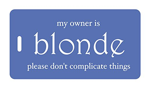 - Luggage Tag - My Owner Is Blonde (Blue/White)