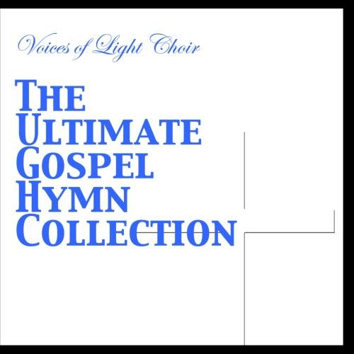 The Ultimate Gospel Hymn Collection