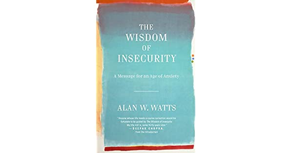 The wisdom of insecurity a message for an age of anxiety livros the wisdom of insecurity a message for an age of anxiety livros na amazon brasil 8601300190136 fandeluxe Image collections
