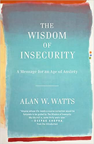 Buy the wisdom of insecurity a message for an age of anxiety book buy the wisdom of insecurity a message for an age of anxiety book online at low prices in india the wisdom of insecurity a message for an age of anxiety fandeluxe Images