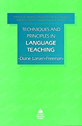 Techniques and Principles in Language Teaching (1st Edition) (Teaching Techniques in English as a Second Language)