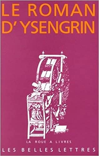Le Roman D Ysengrin La Roue A Livres French Edition E